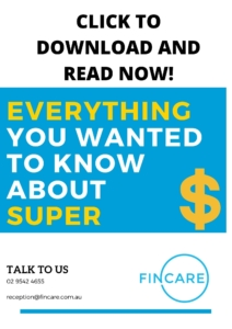 https://www.fincare.com.au/wp-content/uploads/2020/03/Everything-you-wanted-to-know-about-your-super-1.pdf